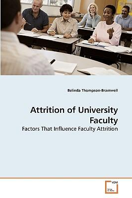 Attrition of University Faculty