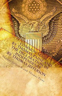 Common Sense by Thomas Paine and the Declaration of Independence by Thomas Jefferson