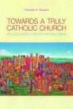 Towards a Truly Catholic Church