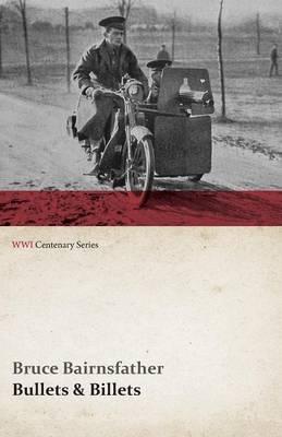 Bullets & Billets (WWI Centenary Series)