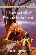 Brown Wolf and Other...