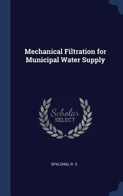 Mechanical Filtration for Municipal Water Supply