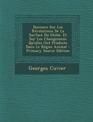 Discours Sur Les Revolutions de La Surface Du Globe
