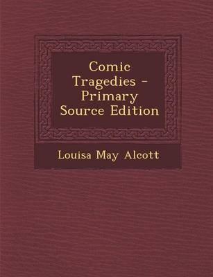 Comic Tragedies - Pr...