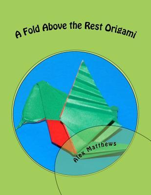 A Fold Above the Rest Origami