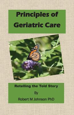 Principles of Geriatric Care