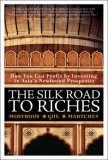 The Silk Road to Riches