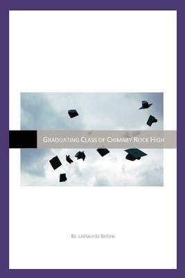 Graduating Class of Chimney Rock High