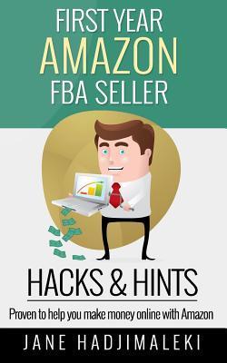 First Year Amazon Fba Seller Hacks & Hints