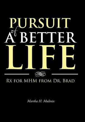 Pursuit of a Better Life