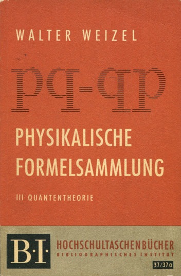 Physikalische Formelsammlung, Band 3