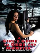 A Girl's Guide to Gu...