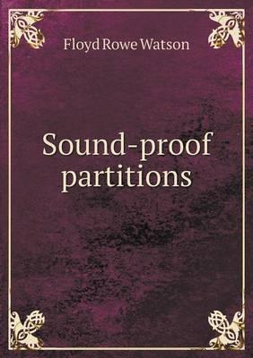 Sound-Proof Partitions