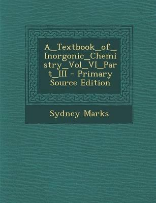 A_textbook_of_inorgonic_chemistry_vol_vi_part_iii