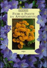 Fiori e piante da appartamento