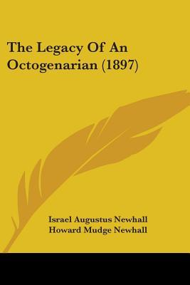 The Legacy Of An Octogenarian 1897