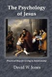 The Psychology of Jesus