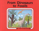 From Dinosaurs to Fossils