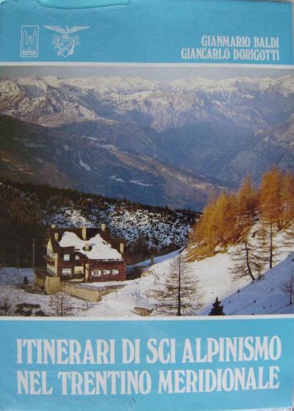 Itinerari sci-alpinistici del Trentino meridionale