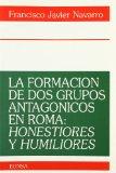 La Formación de DOS Grupos Antagónicos en Roma