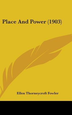 Place and Power