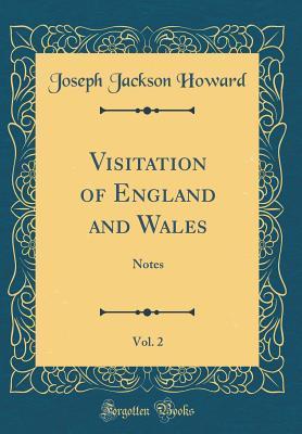 Visitation of England and Wales, Vol. 2