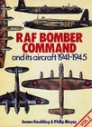 Raf Bomber Command and Its Aircraft 1941 - 1945