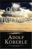 The Quest for Holiness