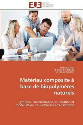 Materiau Composite a Base de Biopolymeres Naturels