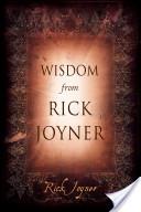 Wisdom From Rick Joyner
