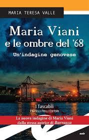 Maria Viani e le ombre del '68