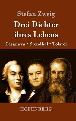 Drei Dichter ihres Lebens