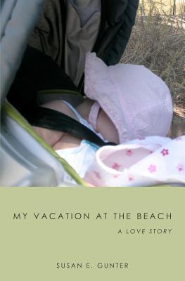 My Vacation at the Beach