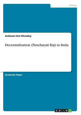 Decentralization (Panchayati Raj) in India