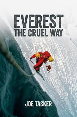 Everest the Cruel Way