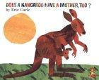 Does a Kangaroo Have a Mother Too?
