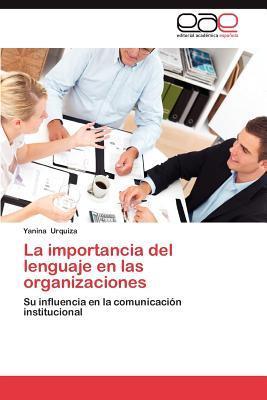 La importancia del lenguaje en las organizaciones