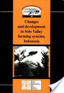 Changes and Development in Solo Valley Farming Systems, Indonesia