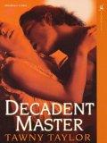 Decadent Master