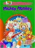 Oxford Storyland Readers: Mickey Monkey Level 5