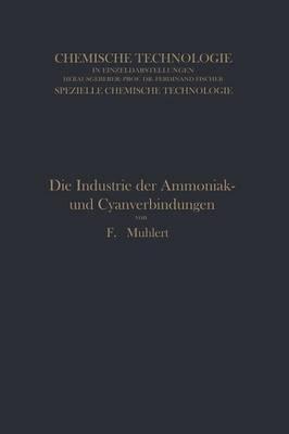 Die Industrie der Ammoniak- und Cyanverbindungen
