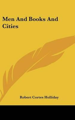 Men and Books and Cities