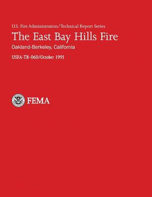 The East Bay Hills Fire