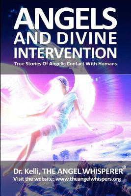 Angels and Divine Intervention