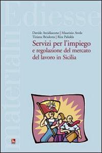 Servizi per l'impiego e regolazione del mercato del lavoro in Sicilia