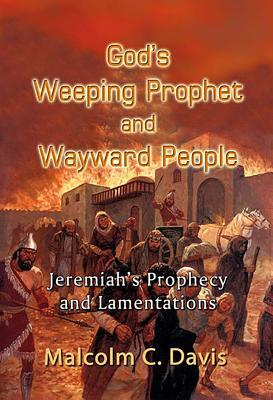God's Weeping Prophet and Wayward People