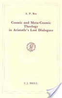 Cosmic and Meta-Cosmic Theology in Aristotle's Lost Dialogues