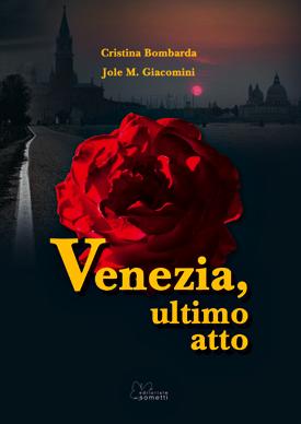 Venezia, ultimo atto