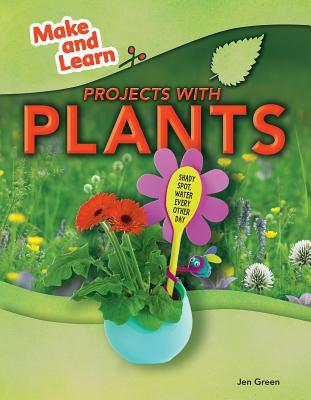Projects With Plants