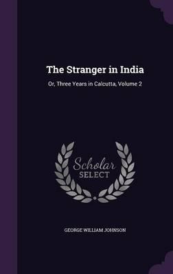 The Stranger in Indi...